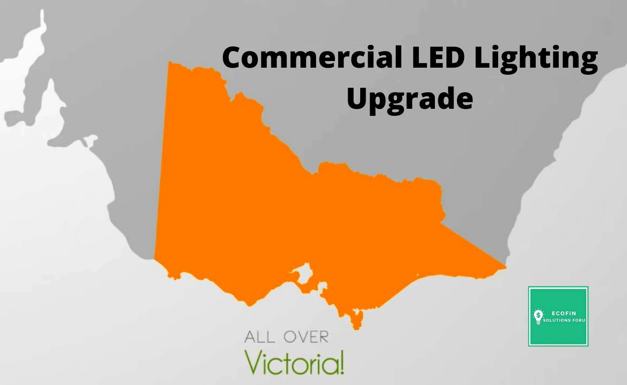 Commercial LED Lighting Upgrade in Victoria
