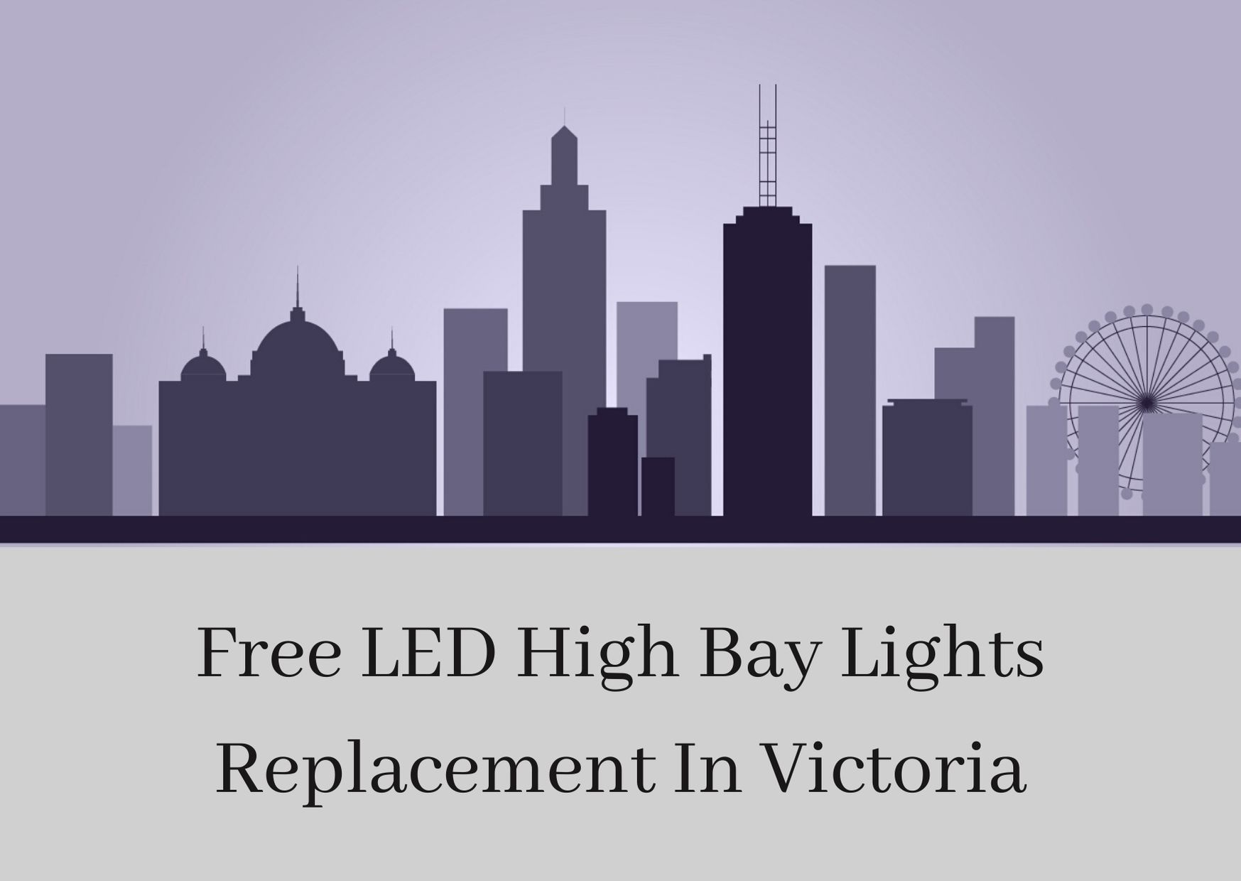 LED High Bay lights replacement in Victoria