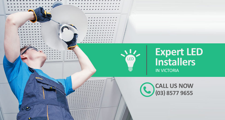 How to Find an Expert VEET LED Installer in Melbourne, Victoria